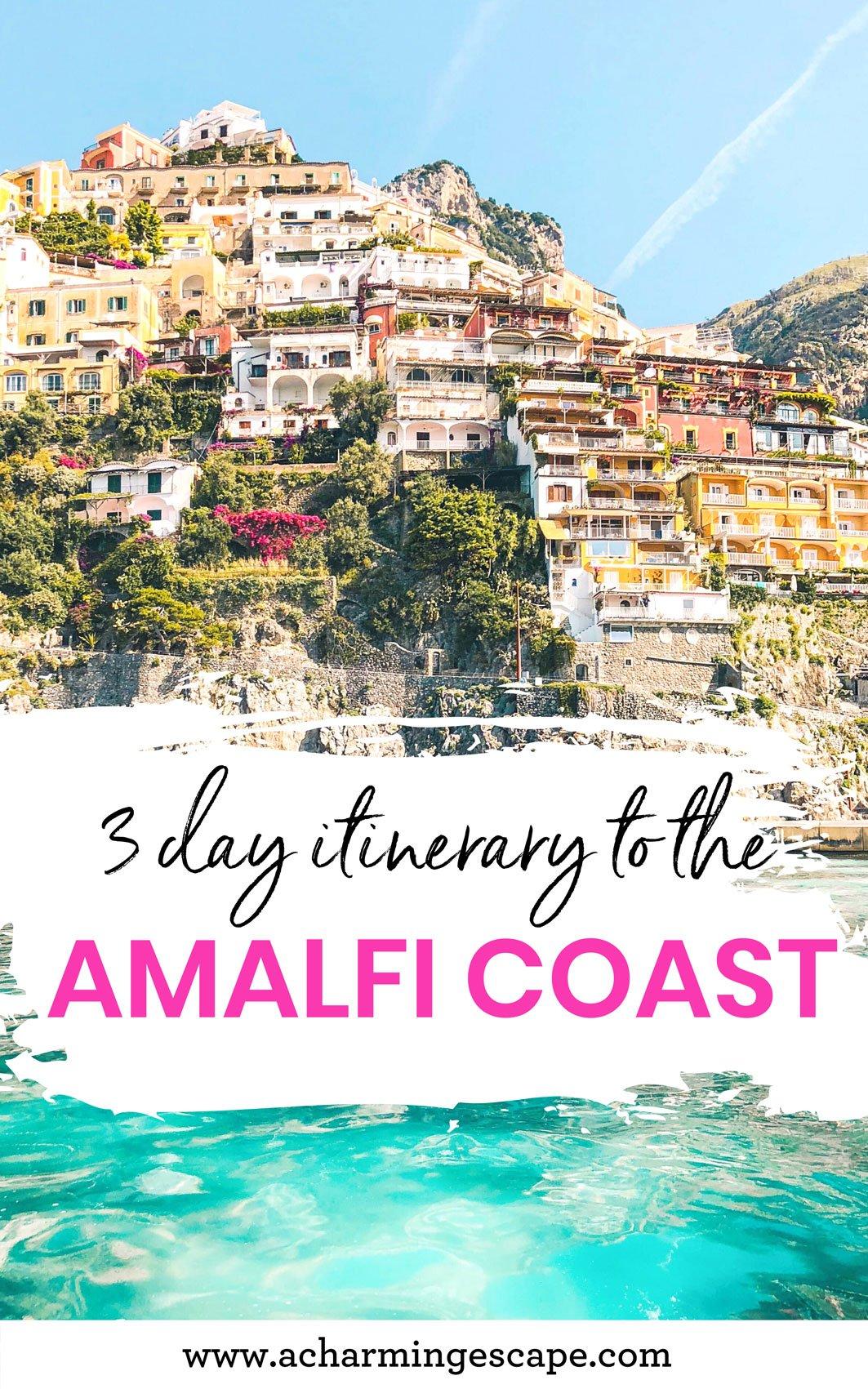 3 days in Amalfi Coast