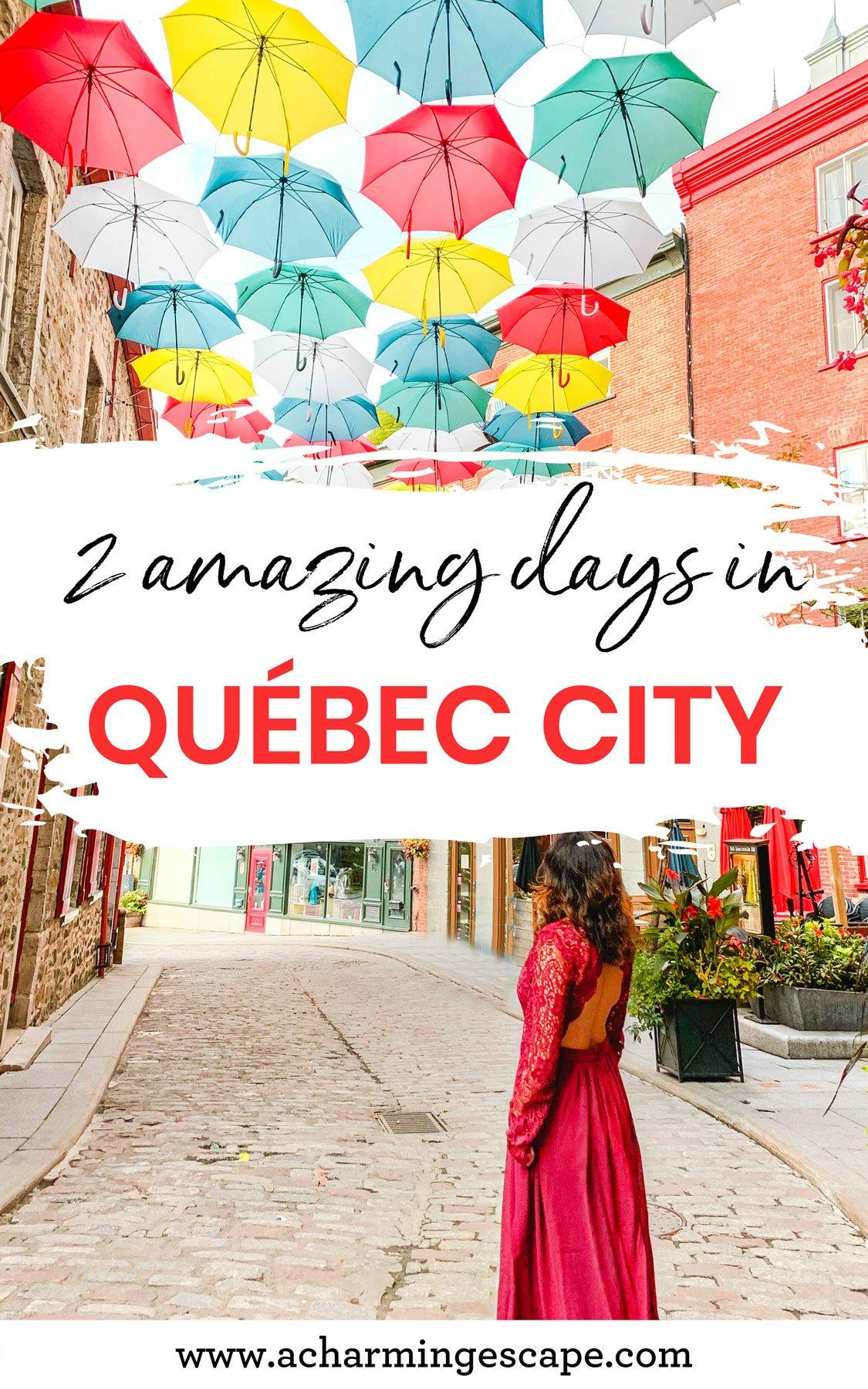 2 days in Quebec City