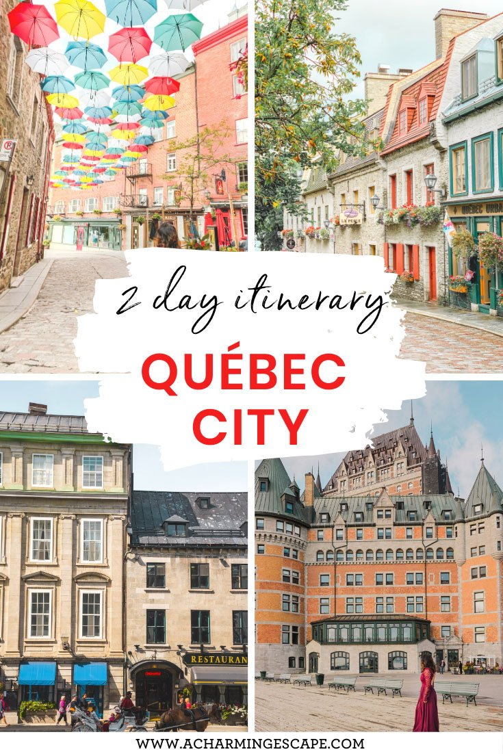 Quebec City 2 day itinerary